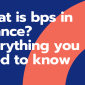 What is bps in finance